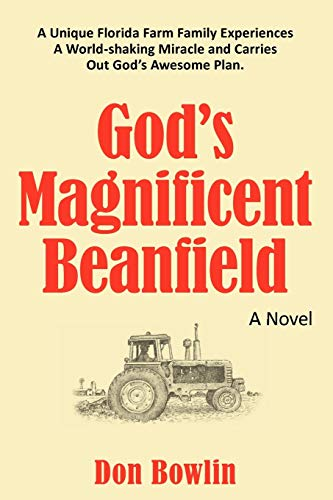 God's Magnificent Beanfield By Don Bowlin
