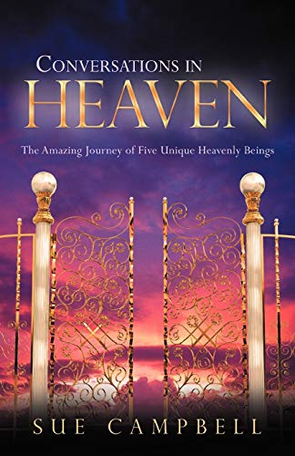 Conversations in Heaven By Sue Campbell