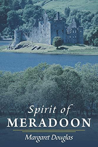Spirit of Meradoon By Margaret Douglas