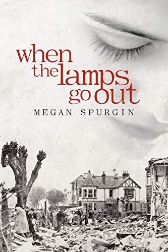 When the Lamps Go Out By Megan Spurgin