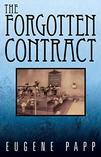 The Forgotten Contract By Eugene Papp