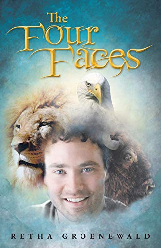 The Four Faces By Retha Groenewald