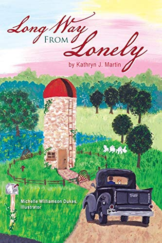 Long Way from Lonely By Kathryn J. Martin