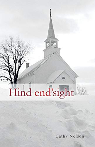 Hind End'sight By Cathy Nelson
