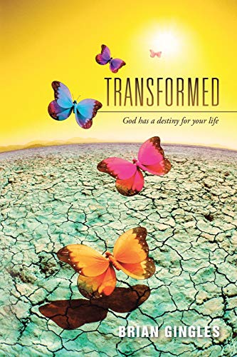 Transformed By Brian Gingles