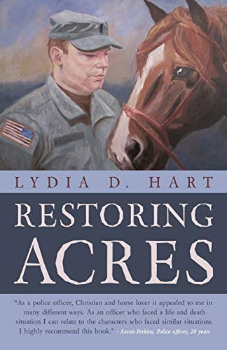 Restoring Acres By Lydia D Hart