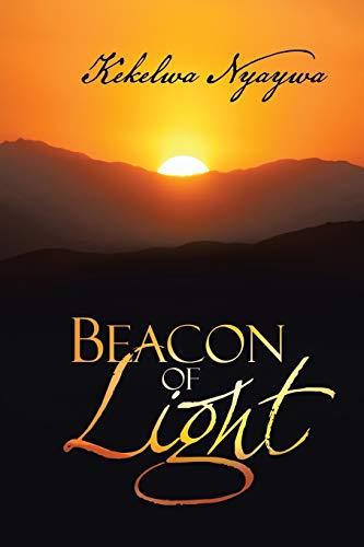 Beacon of Light By Kekelwa Nyaywa