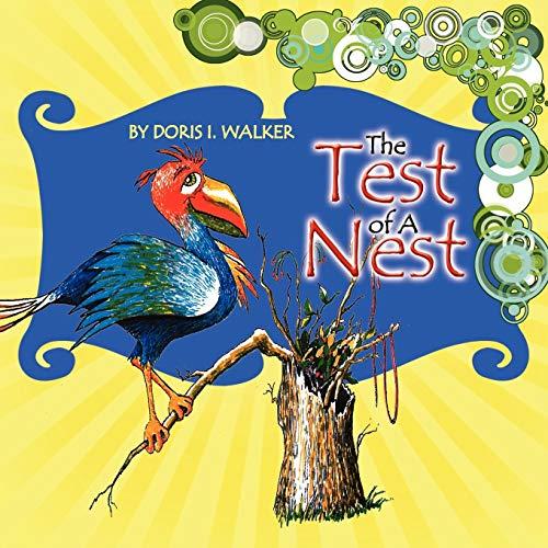 The Test of a Nest By Doris I Walker