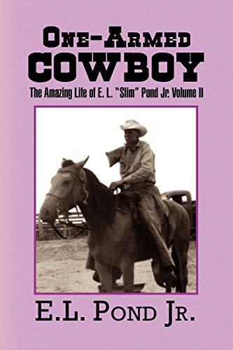 One-Armed Cowboy By E L Pond, Jr.
