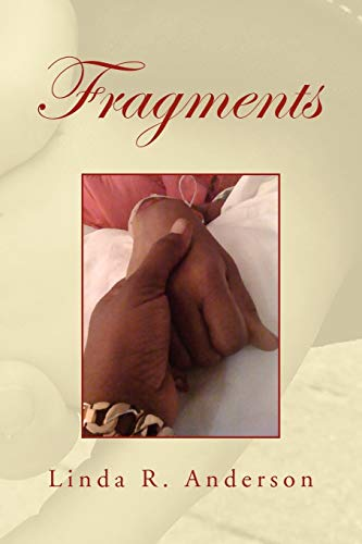 Fragments By Linda R Anderson