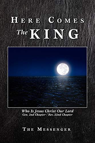 Here Comes the King By The Messenger