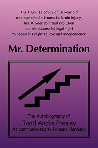 Mr. Determination By Presley And Romana Harrison Todd Presley and Romana Harrison