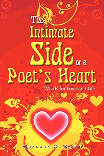 The Intimate Side of a Poet's Heart By Quanada O Ranie