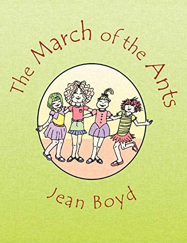 The March of the Ants By Jean Boyd