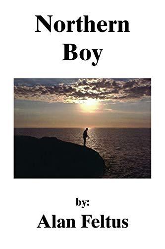 Northern Boy By Alan Feltus