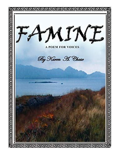 Famine By Karen A Chase