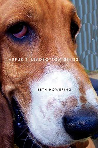 Arfur T. Leadbottom Sings By Beth Howering