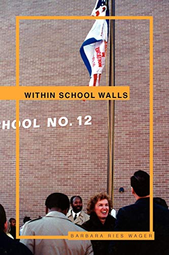 Within School Walls By Barbara Ries Wager