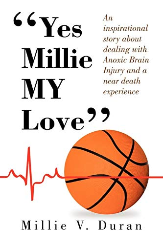 Yes Millie My Love'' By Millie V Duran