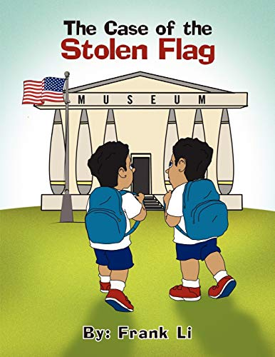 The Case of the Stolen Flag By Frank Li