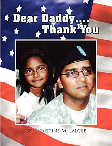 Dear Daddy... Thank You By Christine M Lalgee