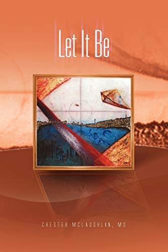 Let It Be By Chester MD McLaughlin