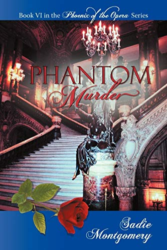 Phantom Murder By Montgomery Sadie Montgomery