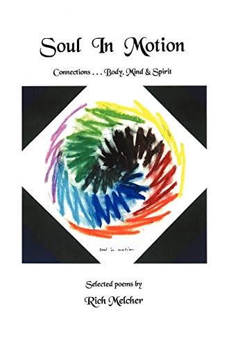 Soul in Motion By Rich Melcher