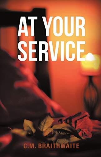 At Your Service By C M Braithwaite