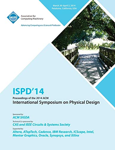 Ispd 14 International Symposium on Physical Design By Ispd 14 Conference Committee