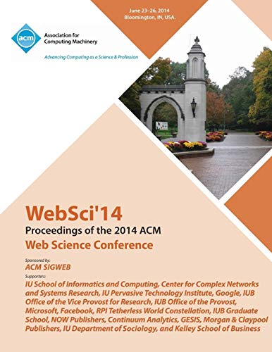 WebSci 14 ACM Web Science Conference By Websci 14 Conference Committee