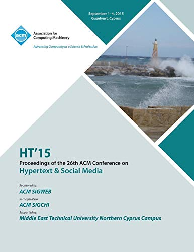 HT 15 26th ACM Conference on Hypertext and Social Media By Ht 15 Conference Committee