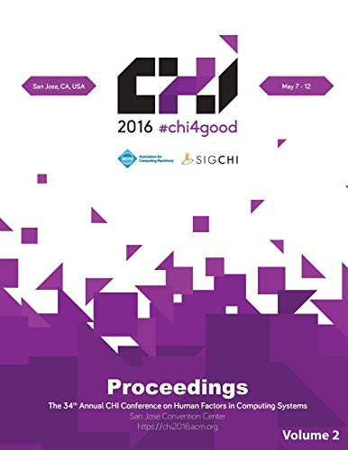 CHI 16 Vol 2 By Chi Conference Committee