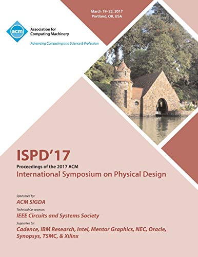 ISPD '17 International Symposium on Physical Design By Ispd 17 Conference Committee