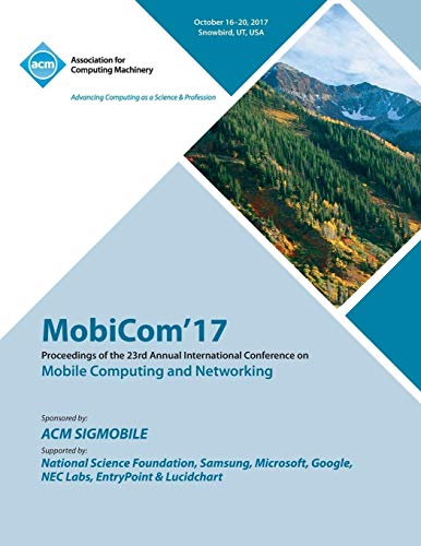 MobiCom '17 By Mobicom '17 Conference Committee