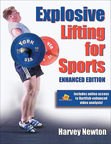 Explosive Lifting for Sports-Enhan By Harvey S. Newton