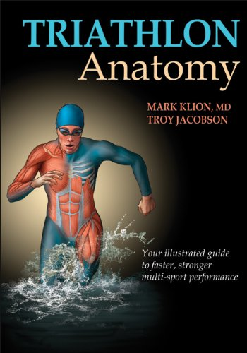 Triathlon Anatomy By Mark Klion
