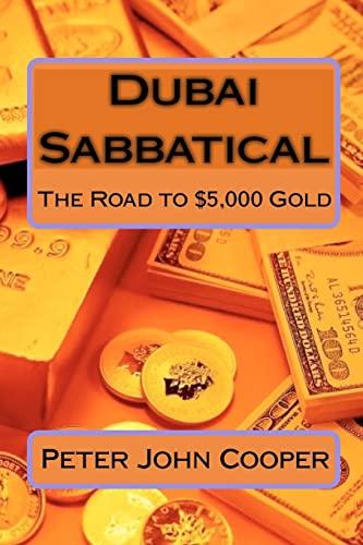 Dubai Sabbatical By Peter John Cooper