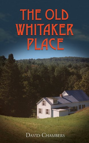 The Old Whitaker Place By Dr David Chambers, (Re (Yale School of Drama, USA)