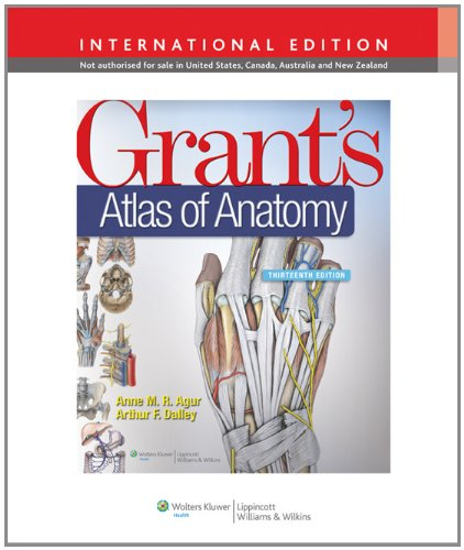 Grant's Atlas of Anatomy By Anne M. R. Agur, B.Sc. (OT), M.Sc, PhD