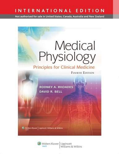 Medical Physiology 4e International Edit: Principles for Clinical Medicine By Rodney A. Rhoades