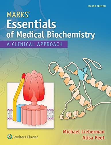 Marks' Essentials of Medical Biochemistry By Michael A. Lieberman, PhD