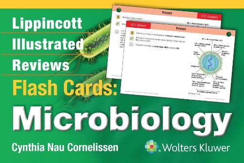 Lippincott Illustrated Reviews Flash Cards: Microbiology By Cynthia Nau Cornelissen, Ph.D.