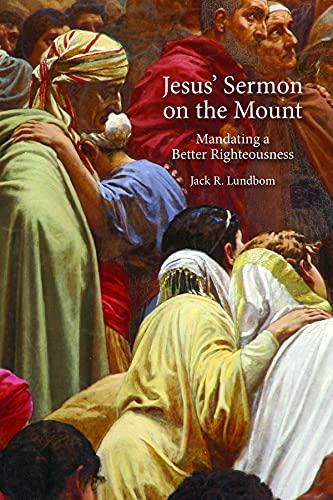 Jesus' Sermon on the Mount By Jack R. Lundbom