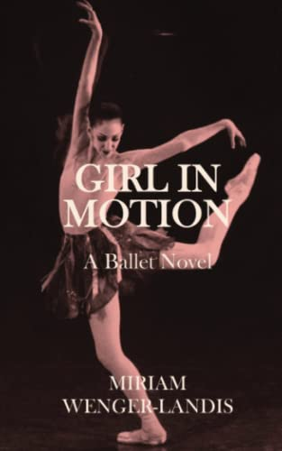 Girl in Motion By Miriam Wenger-Landis