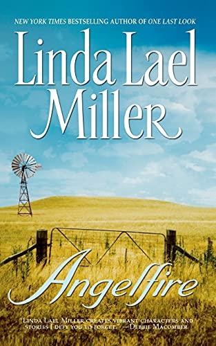Angelfire By Linda Lael Miller