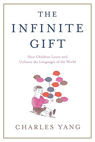 The Infinite Gift By Charles Yang (University of Pennsylvania)