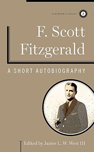 A Short Autobiography By F Scott Fitzgerald