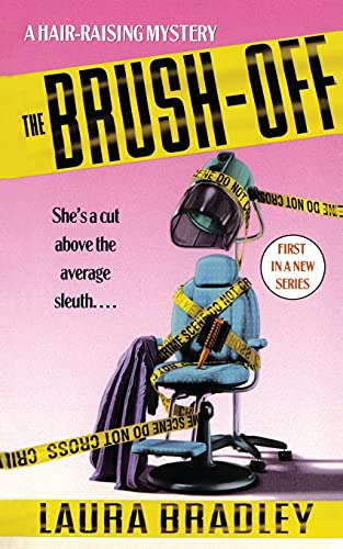 The Brush-Off By Laura Bradley