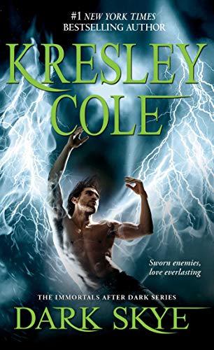Dark Skye, Volume 15 By Kresley Cole